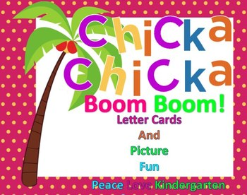 Chicka Chicka Boom Boom Letter Cards and Picture Fun