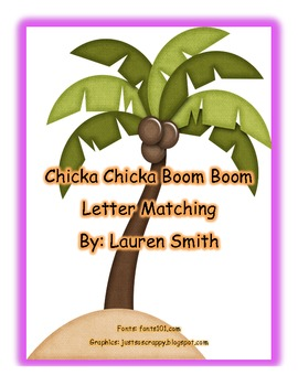 Chicka Chicka Boom Boom Letter Matching