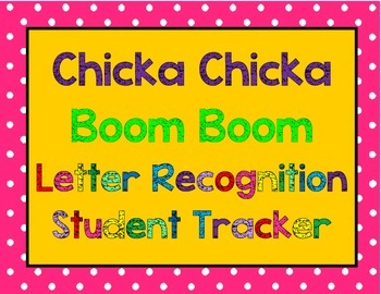 Chicka Chicka Boom Boom Letter Recognition Tracker