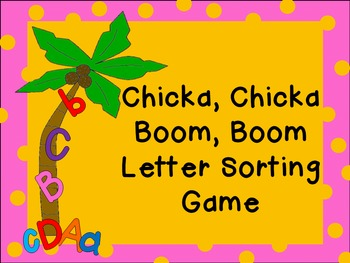Chicka Chicka Boom Boom Letter Sorting Game {Alphabet Recognition}