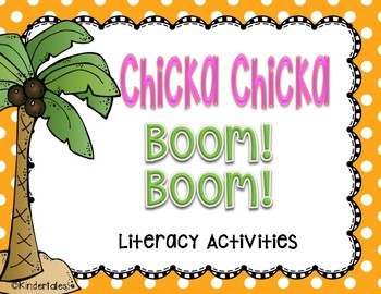 Chicka Chicka Boom Boom: Literacy Activities