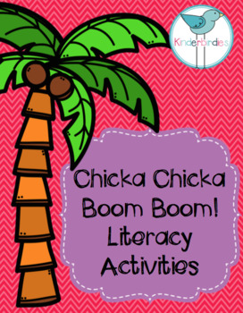 Chicka Chicka Boom Boom Literacy Activities