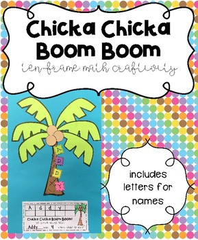 Chicka Chicka Boom Boom Math Ten-Frame Craftivity Including Letters for Names