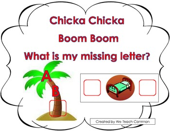 Chicka Chicka Boom Boom Missing Letter ABC Acvitiy with Intial and Final Sounds