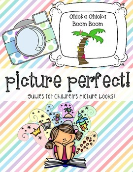 Chicka Chicka Boom Boom Picture Perfect Guide