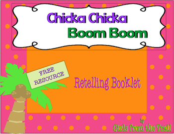 Chicka Chicka Boom Boom Retelling Booklet