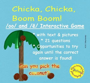 Chicka, Chicka, Boom, Boom Interactive Game for sounds long e and /oo/