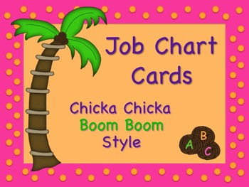 Chicka Chicka Boom Boom Style Job Chart Cards/Signs  Great