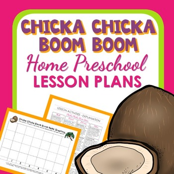Chicka Chicka Boom Boom Theme Home Preschool Lesson Plans