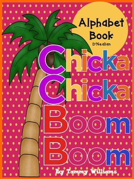 Chicka Chicka Boom Boom Themed Alphabet Practice Book D'Nealian