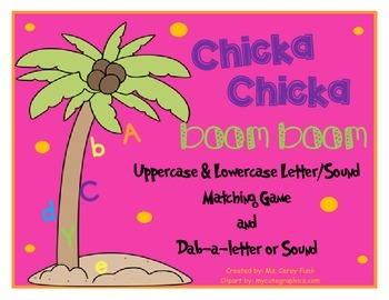 Chicka Chicka Boom Boom Uppercase and Lowercase Letter or Sound Matching Game