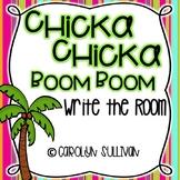 Chicka Chicka Boom Boom Write the Room