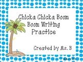 Chicka Chicka Boom Boom Writing Practice