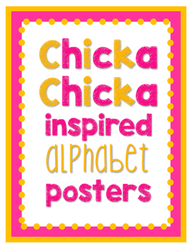 Chicka Chicka Inspired Alphabet Posters
