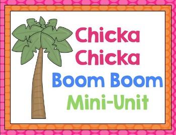Chicka Chicka Mini Unit: Math and Literacy
