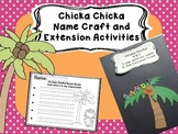 Chicka Chicka Name Craft