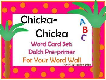 Chicka-Chicka Word Card Set: Dolch Pre-primer