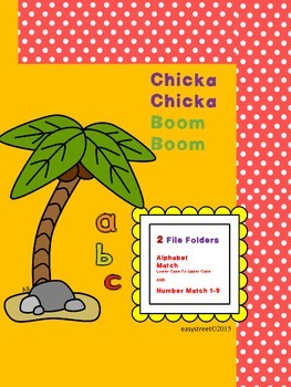 ChickaChicka Boom Boom alphabet and number match file folders