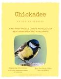 Chickadee - A No-Prep Novel Study (Distance Learning)