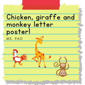 Chicken, Giraffe and Monkey letters poster.