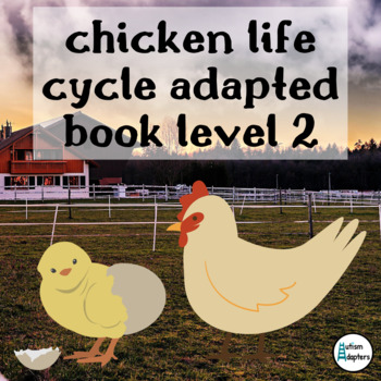 Chicken Life Cycle Adapted Book Level 2