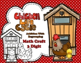 Chicken Life Cycle Double 3 Addition WITH Regrouping Math Craft