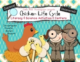 Chicken Life Cycle Uncovered! Literacy & Science Activities & Centers