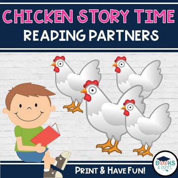 Chicken Story Time Reading Partners