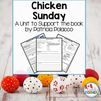 Chicken Sunday Patricia Polacco Book Study