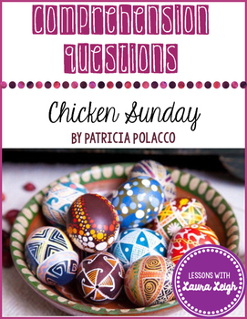 Chicken Sunday Comprehension Questions