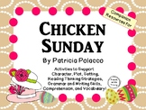 Chicken Sunday by Patricia Polacco:  A Complete Literature Study!