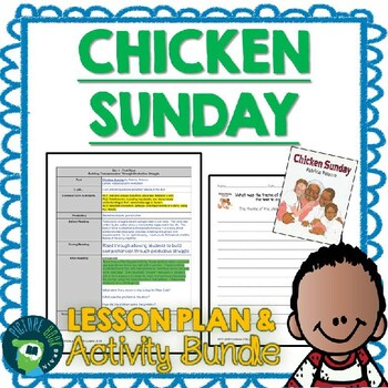 Chicken Sunday by Patricia Polacco Lesson Plan and Activities