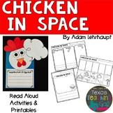 Chicken in Space Read Aloud Printables Activities