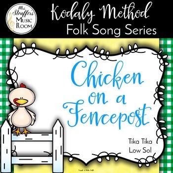 Chicken on a Fencepost (Dance Josey) {Tika Tika} {Low Sol}
