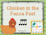 Chicken in the Fencepost