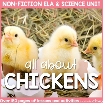 Chickens Non-Fiction ELA & Science Unit