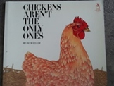 Chickens Aren't The Only Ones hard good book. Adorable pictures!