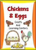 Chickens and Eggs : Crafts, Literacy and Math Centers
