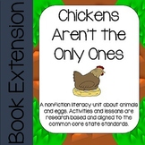 Chickens aren't the Only Ones: Nonfiction literacy unit