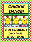 """Chickie Dance!"" -- Crafts and Group Game with Sequential Movement"