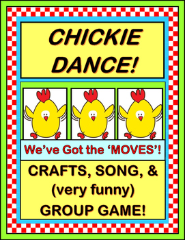 """Chickie Dance!"" -- Crafts and Group Game with Sequential"