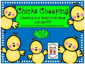 Chicks Cheeping with Literacy and Math activities and SACC