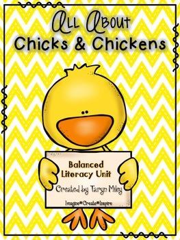 Chicks & Chickens:  Balanced Literacy Unit