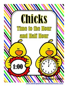Chicks:  Time to the Hour and Half Hour