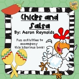 Chicks and Salsa - Reading and Writing activities to go with the book!