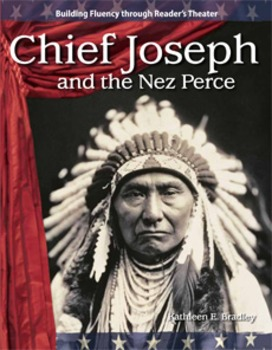 Chief Joseph and the Nez Perce--Reader's Theater Script &