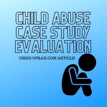 Child Abuse Case Study Evaluation (Oprah Episode)