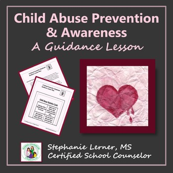 Child Abuse Prevention & Awareness: A Guidance Lesson