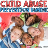 Child Abuse Prevention/Erin's Law Safe Touch K - 5th Grade BUNDLE!