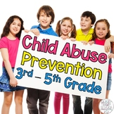 Child Abuse Prevention & Erin's Law Safe Touch Lesson and Activities for 3rd-5th
